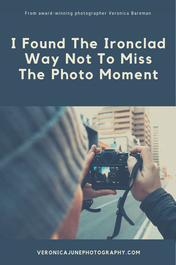 PIN Image of Found the Ironclad Way to Not Miss the Photo Moment